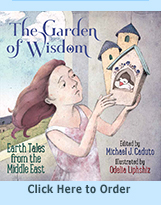 Michael J. Caduto The Garden of Wisdom Earth Tales from the Middle East